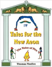 Tales for the New Aeon ebook by Gardner Reynolds/Thomas Voxfire