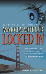 Locked In ebook by Marcia Muller