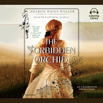 The Forbidden Orchid audiobook by Sharon Biggs Waller
