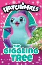 The Giggling Tree ebook by Kay Woodward