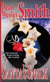 Santa's Snack ebook by Dean Wesley Smith