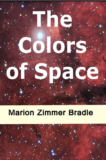 The Colours Of Space ebook by Marion Zimmer Bradley