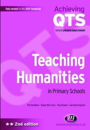 Teaching Humanities in Primary Schools ebook by Pat Hoodless,Elaine McCreery,Paul Bowen,Susan Bermingham