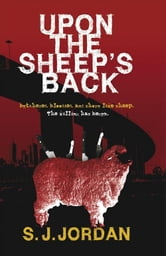 Upon the Sheep's Back ebook by S J Jordan