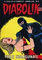 DIABOLIK (134) - Perle insanguinate ebook by Angela e Luciana Giussani