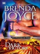 Dark Victory ebook by Brenda Joyce