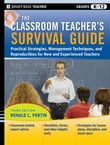 The Classroom Teacher's Survival Guide