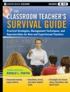 The Classroom Teacher's Survival Guide ebook by Ronald L. Partin