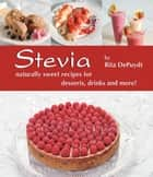 Stevia ebook by Rita DePuydt