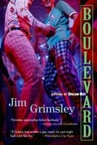 Boulevard ebook by Jim Grimsley