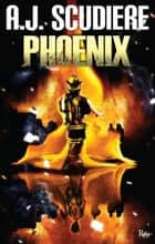 Phoenix ebook by A.J. Scudiere