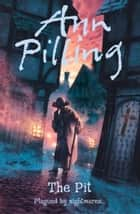 The Pit ebook by Ann Pilling