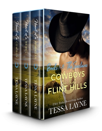 Cowboys of the Flint Hills: The Sinclaire Brothers - Volume 1-3 Boxed Set ebook by Tessa Layne