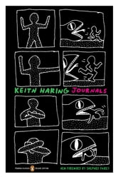 Keith Haring Journals - (Penguin Classics Deluxe Edition) ebook by Keith Haring