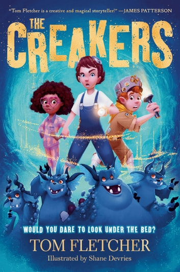 The Creakers eBook by Tom Fletcher