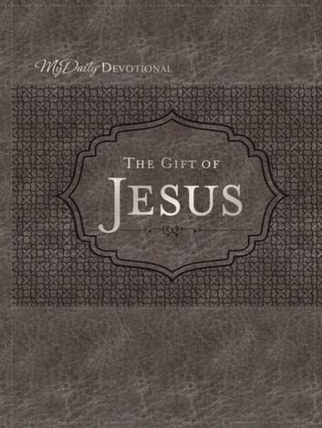 The Gift of Jesus ebook by Johnny Hunt