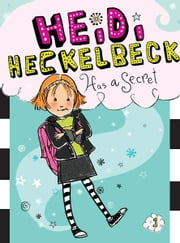 Heidi Heckelbeck Has a Secret ebook by Wanda Coven,Priscilla Burris