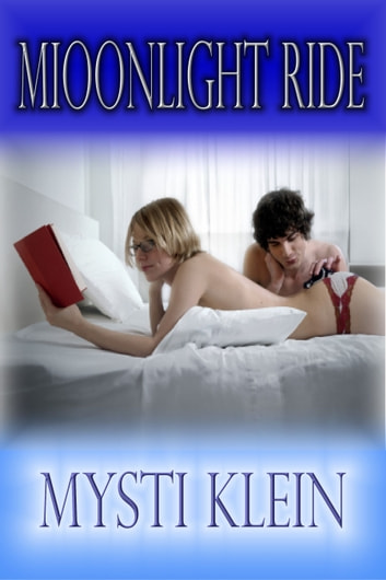 Moonlight Ride - An erotic short story ebook by Mysti Klein