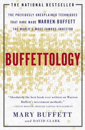 Buffettology - Warren Buffett's Investing Techniques ebook by Mary Buffett,David Clark