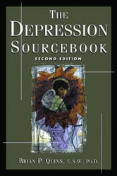 The Depression Sourcebook ebook by Quinn, Brian