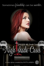Death Song - Episode Eight: The Nightshade Cases ebook by Patti Larsen