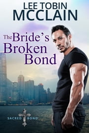 The Bride's Broken Bond (Christian Romance) - Sacred Bond Series Book 2 ebook by Kobo.Web.Store.Products.Fields.ContributorFieldViewModel
