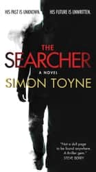 The Searcher - A Novel ebook by Simon Toyne