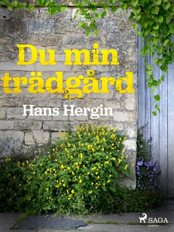 Du min trädgård ebook by Hans Hergin