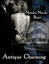 Antique Charming ebook by Natalie-Nicole Bates