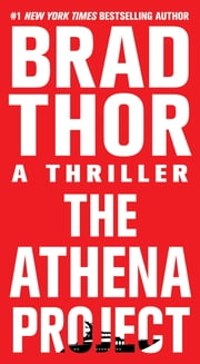 The Athena Project - A Thriller ebook by Brad Thor