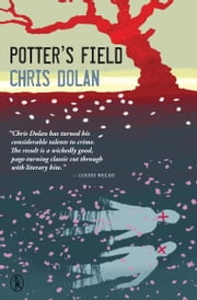 Potter's Field ebook by Chris Dolan