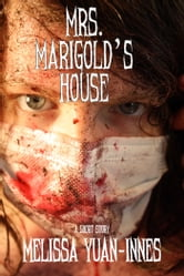 Mrs. Marigold's House ebook by Melissa Yuan-Innes