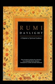 Rumi: Daylight - A Daybook of Spiritual Guidance ebook by