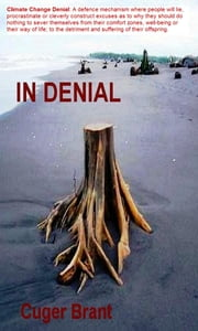 In Denial ebook by Cuger Brant