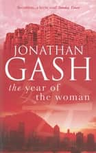 The Year of the Woman ebook by Jonathan Gash