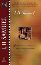 Shepherd's Notes: I & II Samuel ebook by Robert  D. Bergen, David  R. Shepherd