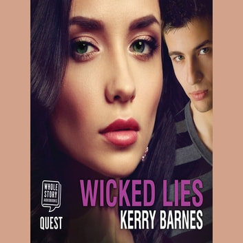 Wicked Lies audiobook by Kerry Barnes