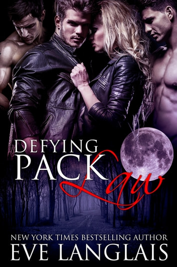 Defying Pack Law ebook by Eve Langlais