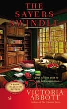 The Sayers Swindle ebook by Victoria Abbott