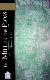 The Mill on the Floss ebook by George Eliot