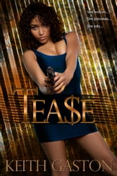 Tease ebook by Keith Gaston