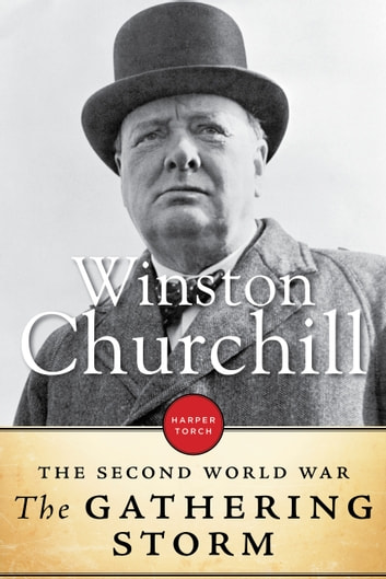 The Gathering Storm - The Second World War Volume 1 eBook by Winston Churchill