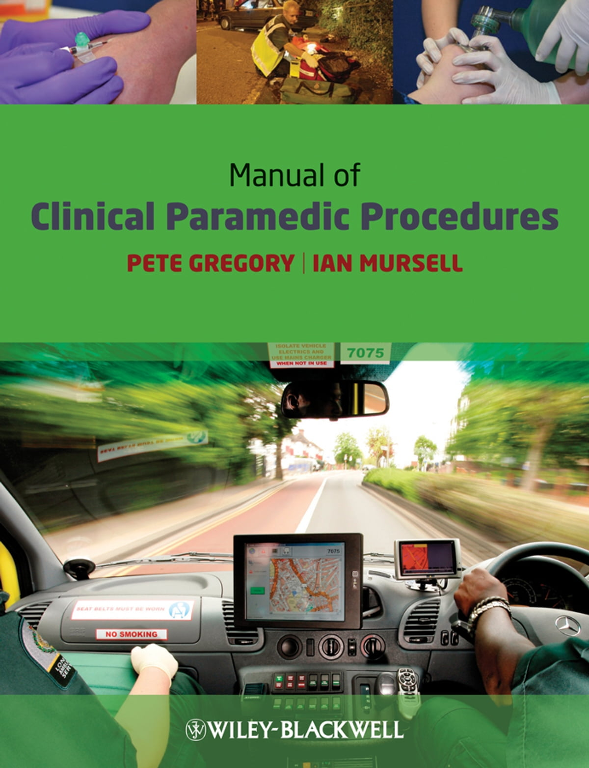 Manual of Clinical Paramedic Procedures eBook by Pete Gregory ...