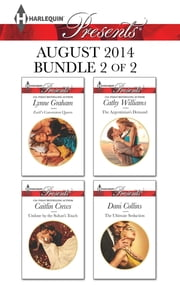 Harlequin Presents August 2014 - Bundle 2 of 2 - An Anthology ebook by Lynne Graham, Caitlin Crews, Cathy Williams,...