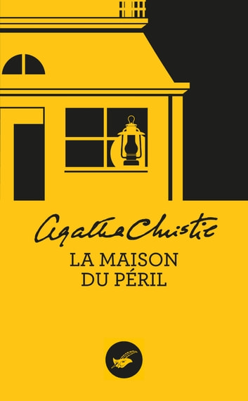 livre num rique la maison du p ril nouvelle traduction r vis e de agatha christie. Black Bedroom Furniture Sets. Home Design Ideas