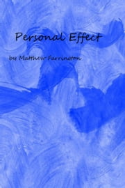 Personal Effect ebook by Matthew Farrington