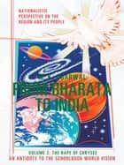 From Bharata to India ebook by M. K. Agarwal