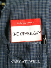 The Other Guy ebook by Cary Attwell