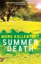 Summer Death ebook by Mons Kallentoft