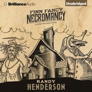 Finn Fancy Necromancy audiobook by Randy Henderson